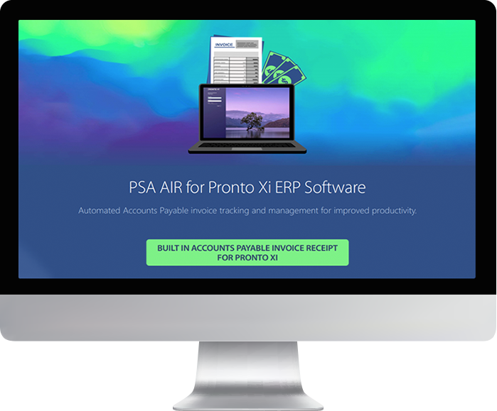 PSA Accounts Payable Invoice Processing for Pronto Xi ERP Software